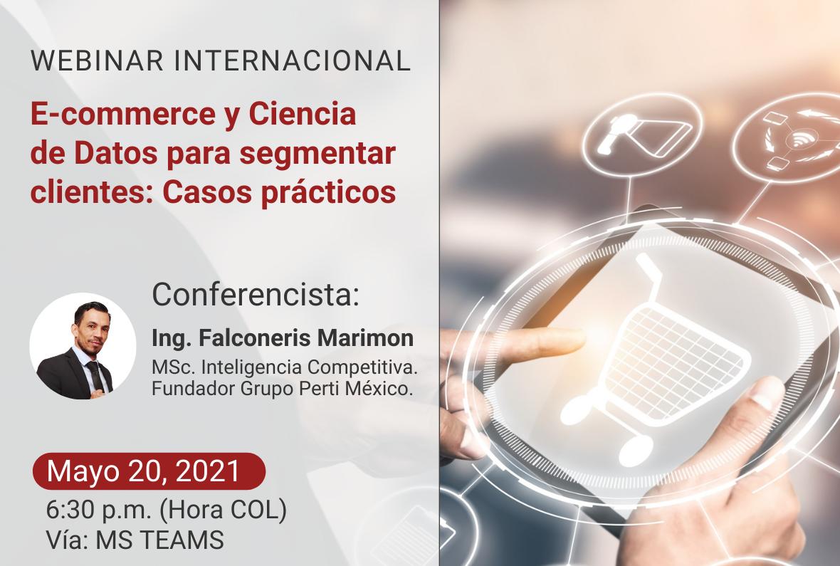 "Webinar Internacional ""E-commerce y Ciencia de Datos para segmentar clientes: Casos prácticos"""