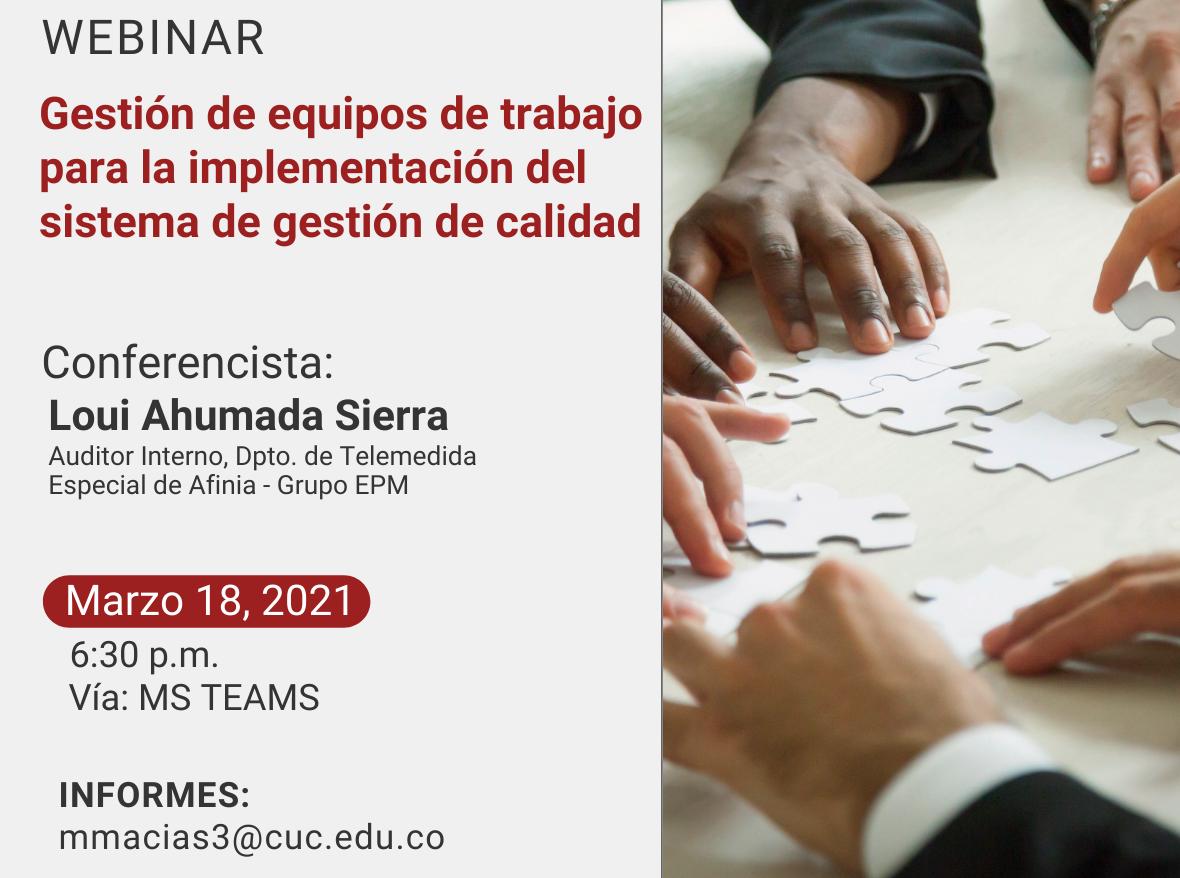 """Webinar """"Gestión de equipos de trabajo para la implementación del sistema de gestión de calidad"""""""