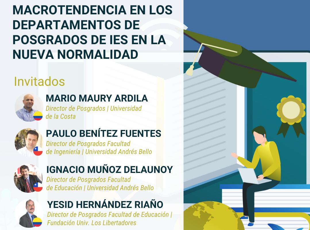 """Webinar Internacional """"Macrotendencias en los Departamentos de Posgrados de IES en la nueva normalidad"""""""