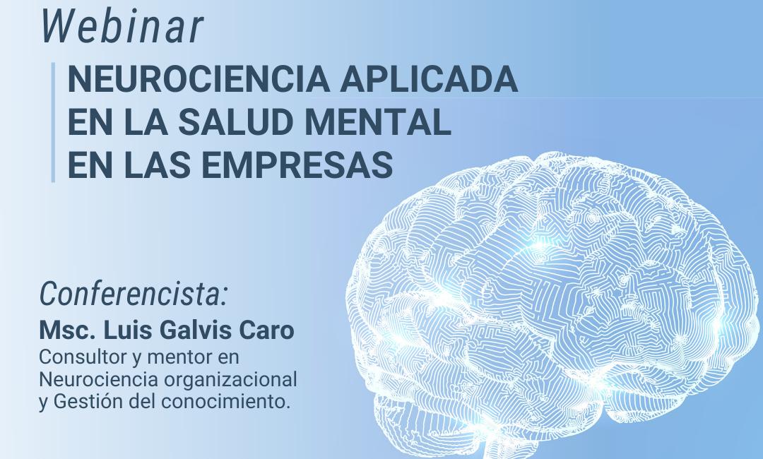 """Webinar """"Neurociencia aplicada en la salud mental en las empresas"""""""