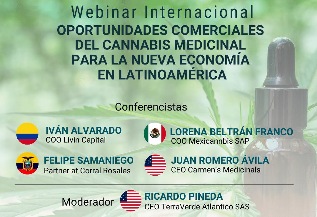 """Webinar internacional """"oportunidades comerciales del cannabis medicinal para la nueva economía en Latinoamérica"""""""