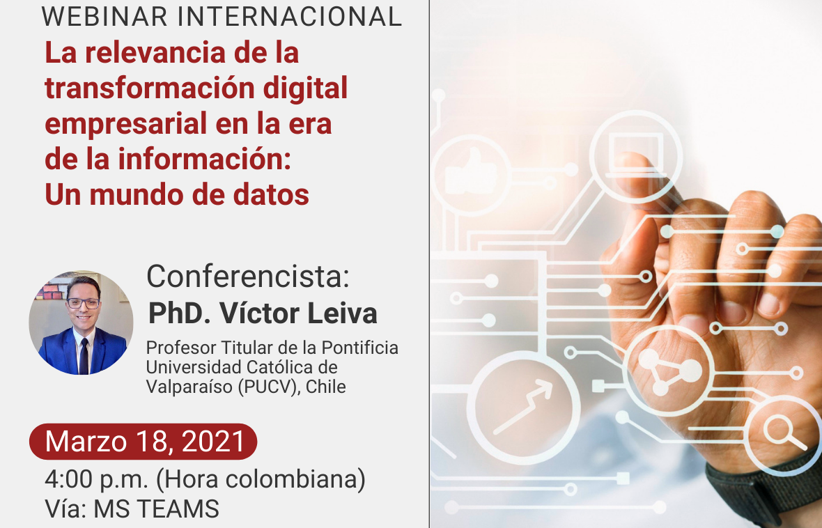 """Webinar Internacional """"La relevancia de la transformación digital empresarial en la era de la información: Un mundo de datos"""""""