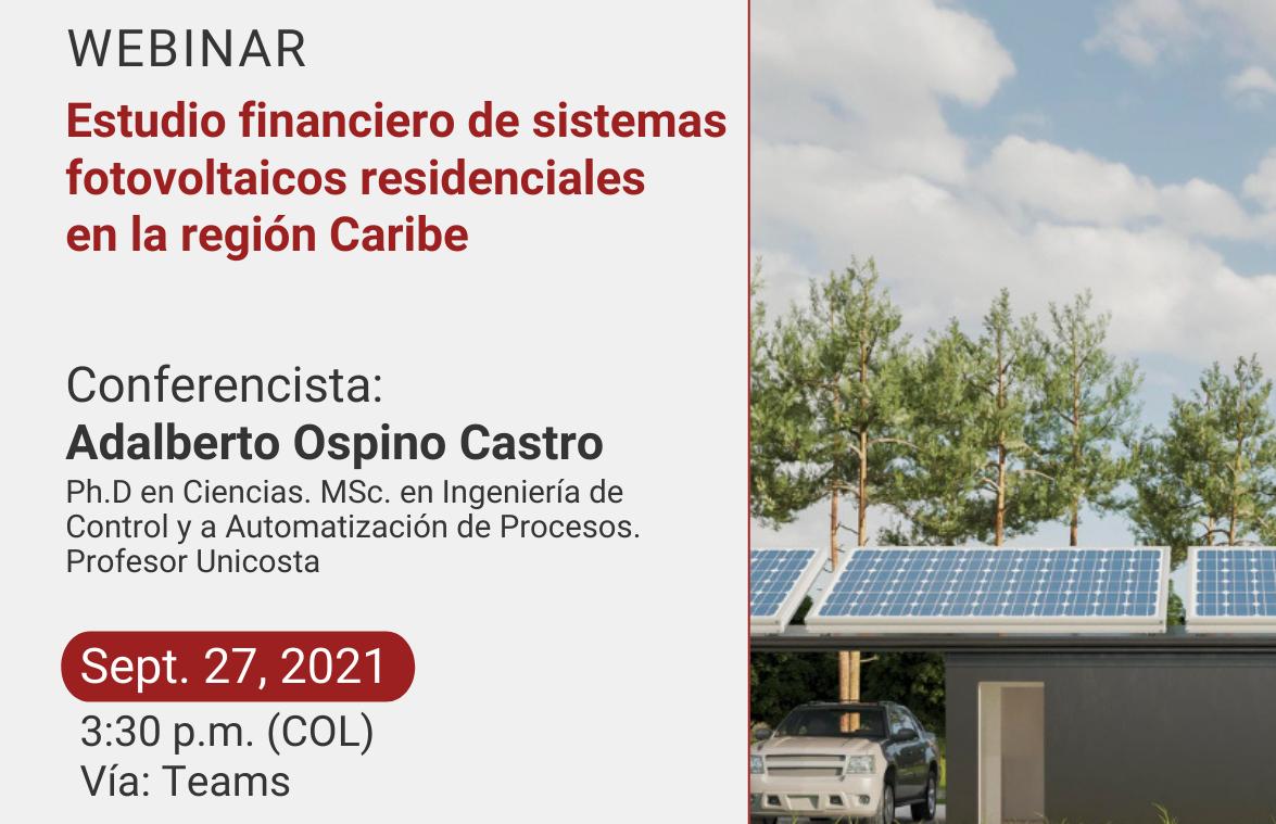 """Webinar """"Estudio financiero de sistemas fotovoltaicos residenciales en la región caribe"""""""