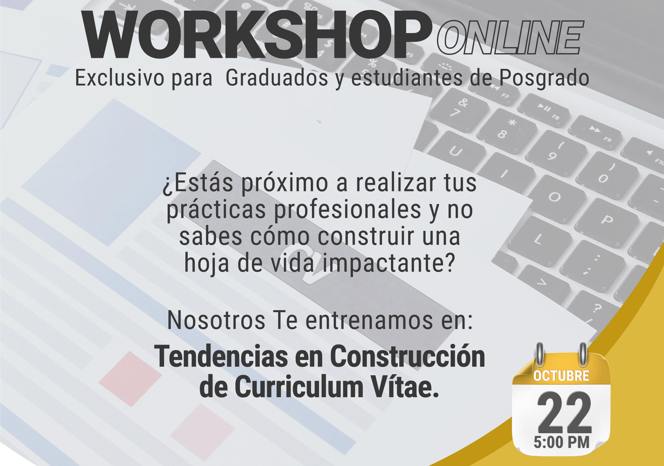 Workshop virtual: Tendencias en Construcción de Curriculum Vitae impactante