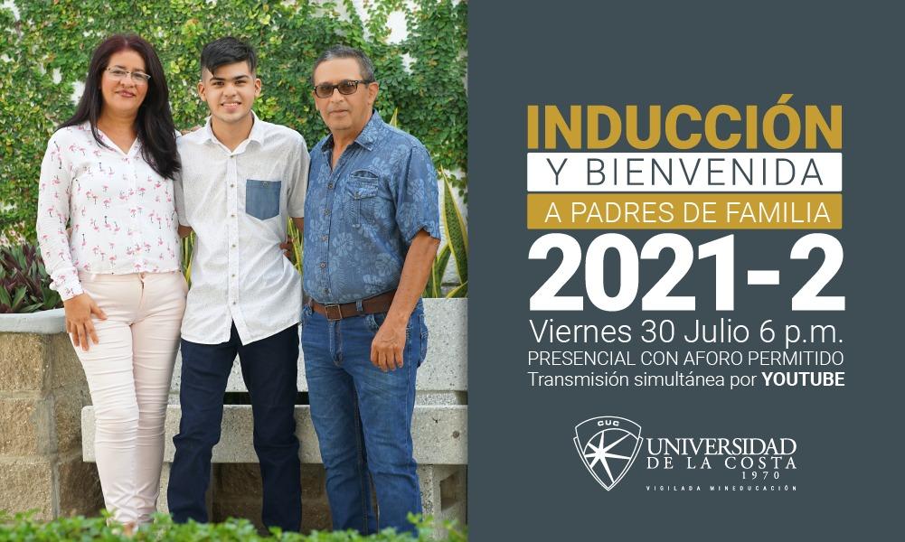Inducción y bienvenida padres de familia 2021-2