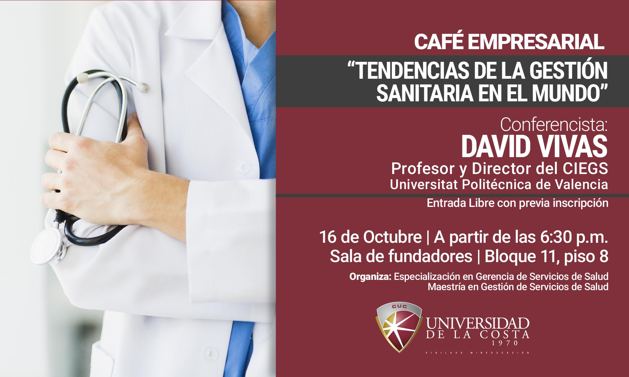 """Café Empresarial """"Tendencias de la gestión sanitaria en el mundo"""""""