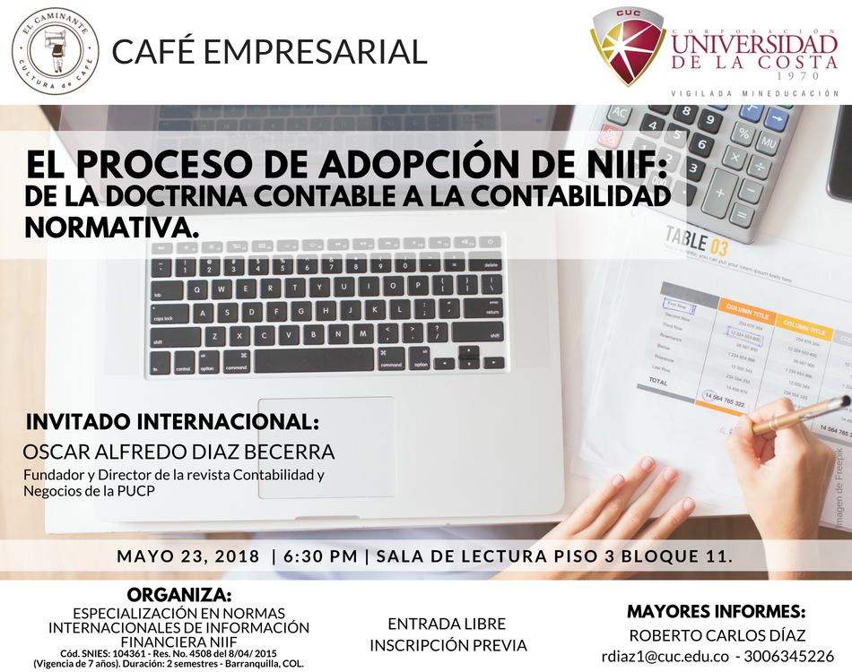 café empresarial: El proceso de adopción de NIIF: De la doctrina contable a la contabilidad normativa