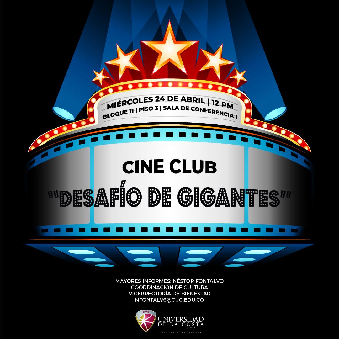 """Cine Club: """"Desafío de gigantes"""""""
