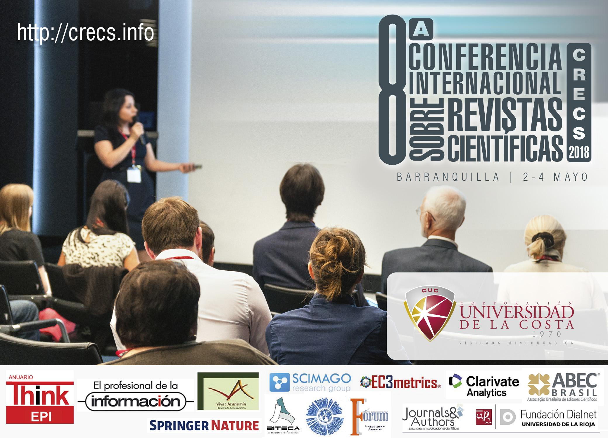 8vA CONFERENCIA INTERNACIONAL SOBRE REVISTAS CIENTIFICAS CRECS 2018