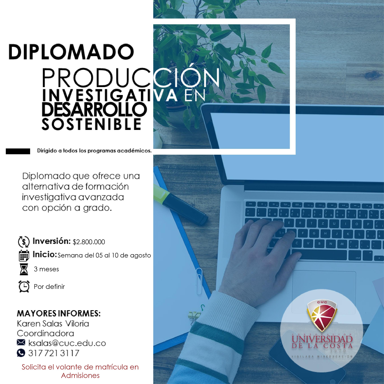 Diplomado Producción Investigativa en Desarrollo Sostenible