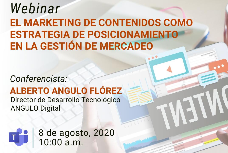 """Webinar """"El marketing de contenidos como estrategia de posicionamiento en la gestión de mercadeo"""""""