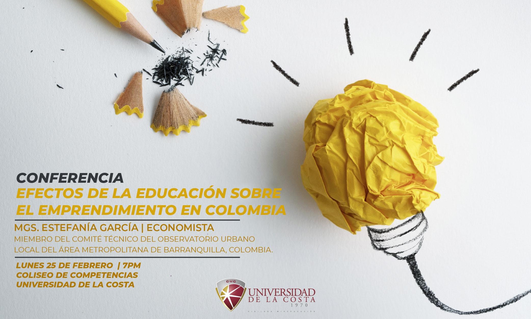 Conferencia 'Efectos de la educación sobre el emprendimiento en Colombia'