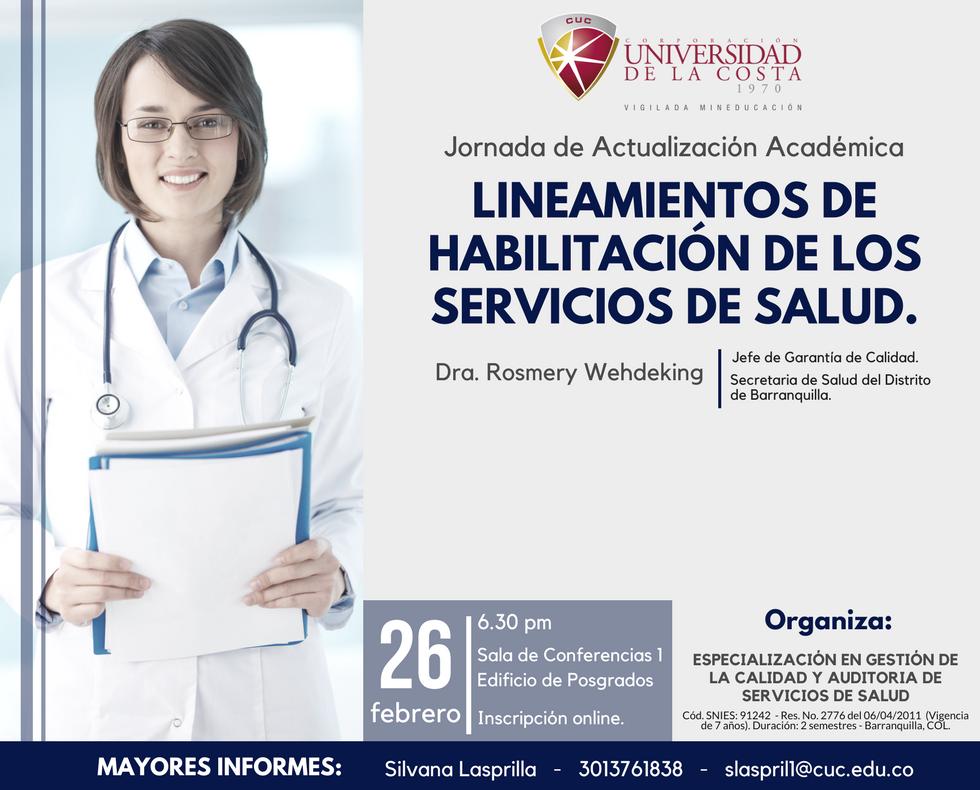 """Jornada de Actualización Académica titulada """"Lineamientos de habilitación de los servicios de salud"""""""