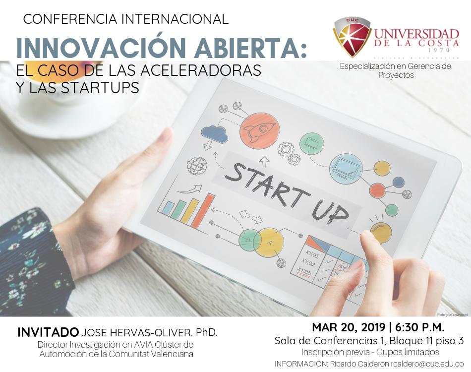 """Conferencia Internacional """"Innovación abierta: el caso de las aceleradoras y las startups"""""""