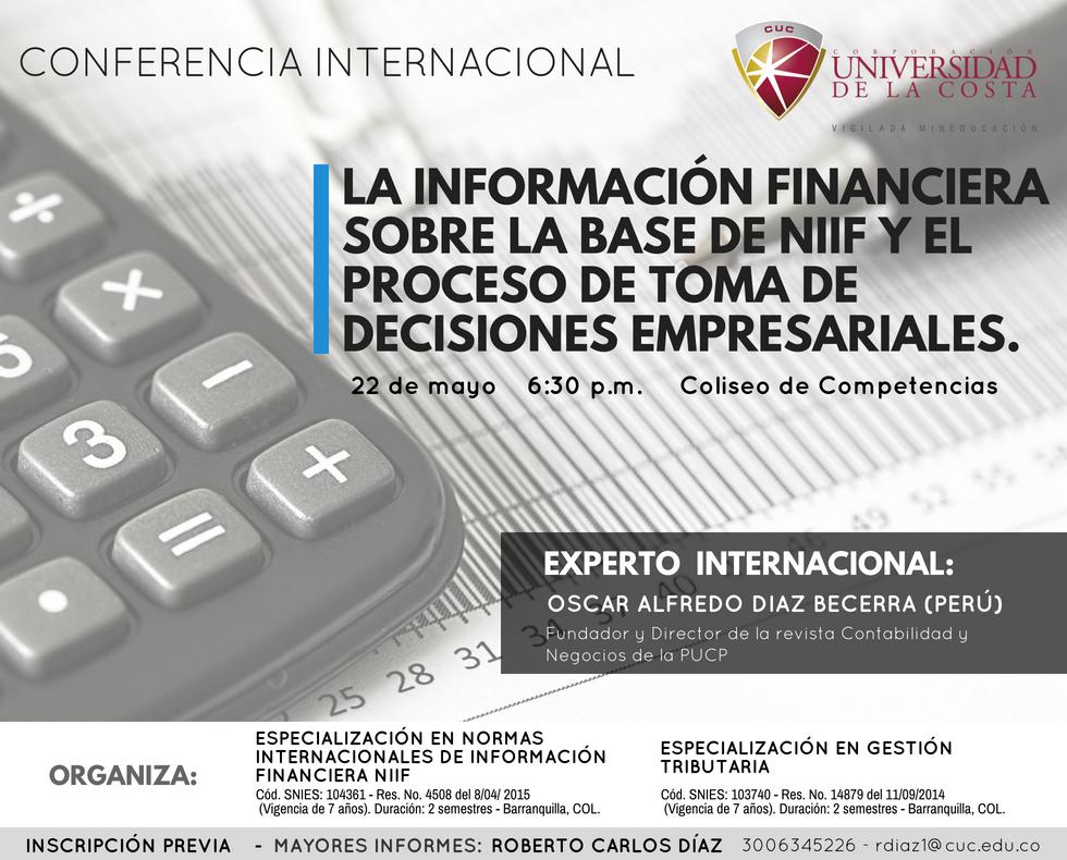 Conferencia Internacional: La información financiera sobre la base de NIIF y el proceso de toma de decisiones empresariales