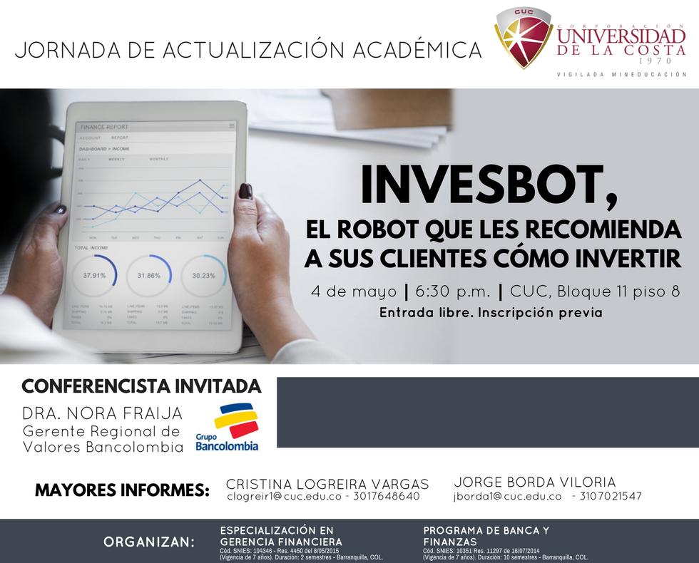 """""""Invesbot, el robot que les recomienda a sus clientes como invertir"""""""