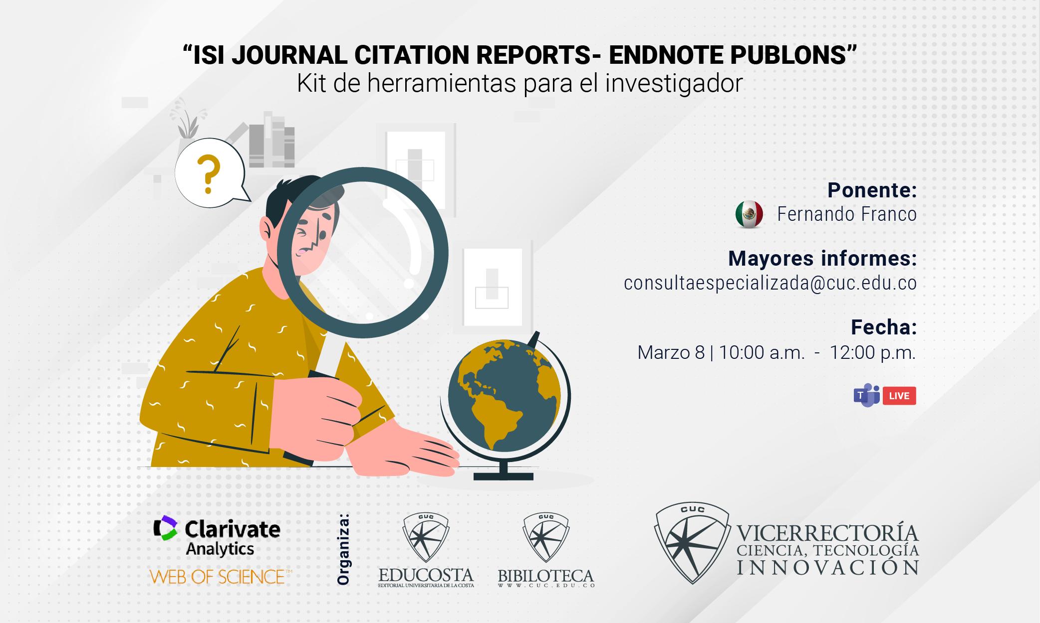 """ISI journal citation reports- endnote publons"" Kit de herramientas para el investigador"
