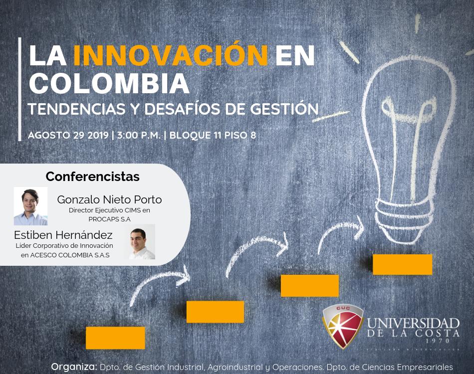 """Jornada académica """"La innovación en Colombia: Tendencias y desafíos de gestión"""""""