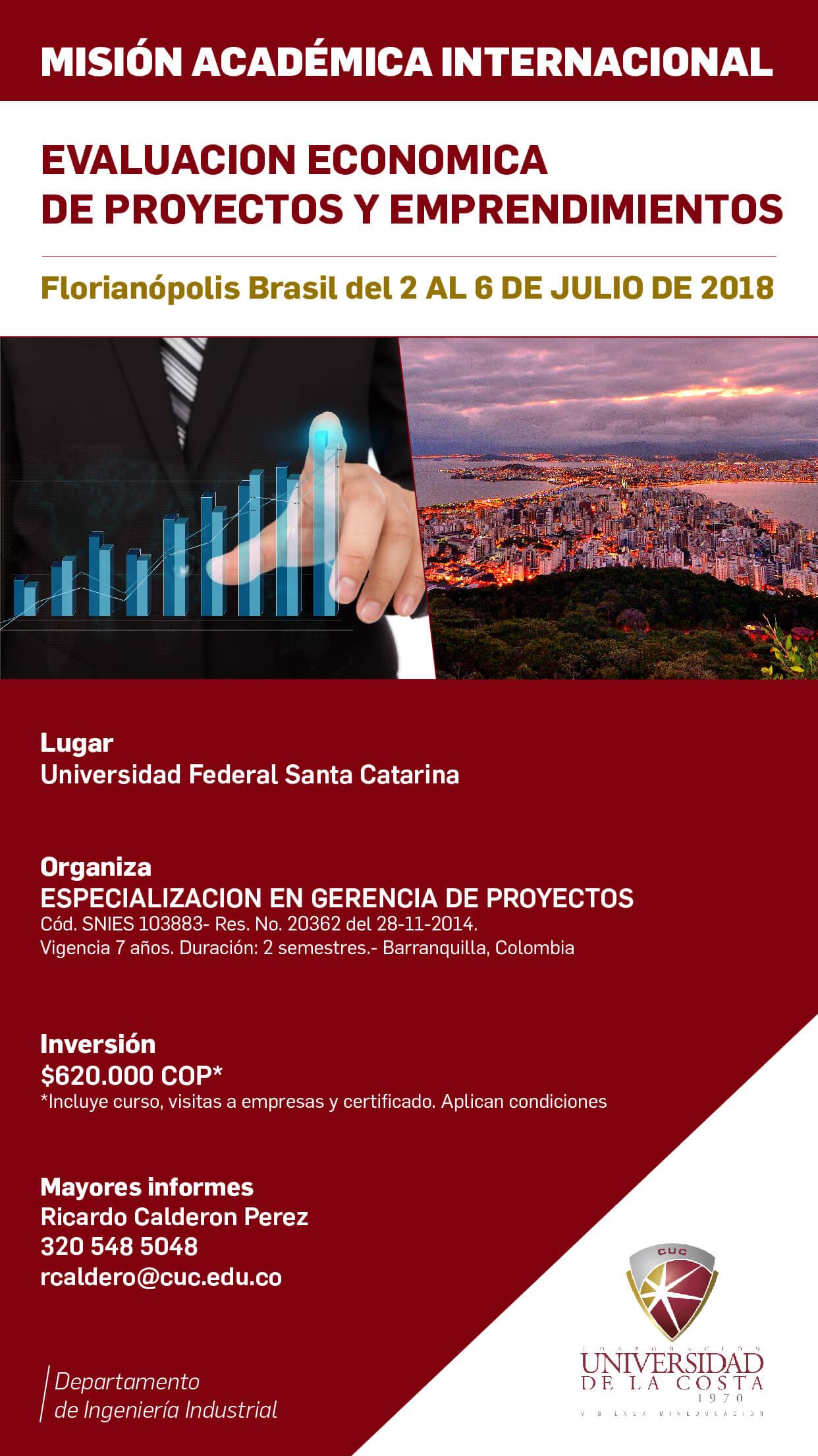 Misión académica internacional en: Evaluación Económica en Proyectos y Emprendimientos