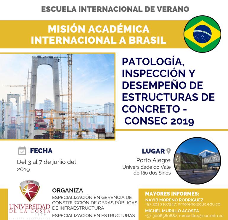 """Misión académica internacional a Brasil """"Patología, inspección y desempeño de estructuras de concreto – CONSEC 2019"""""""