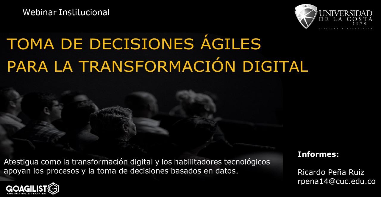 Webinar institucional: 'Toma de decisiones ágiles para la transformación digital'