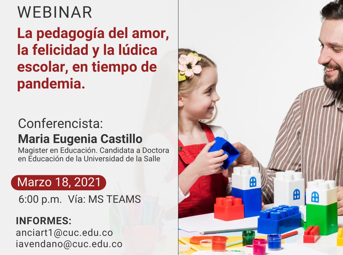 """Webinar """"La pedagogía del amor, la felicidad y la lúdica escolar, en tiempo de pandemia"""""""