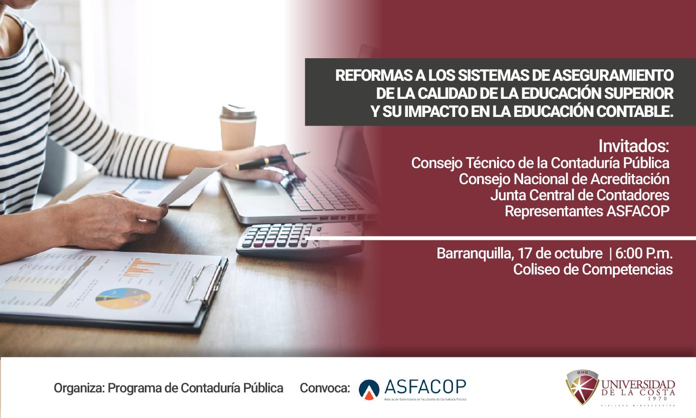 Panel: 'Reformas a los sistemas de aseguramiento de la calidad de la educación superior y su impacto en la educación contable'