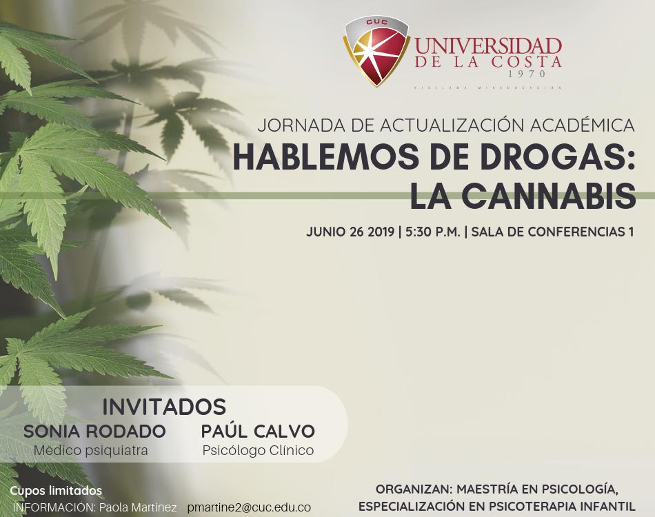 """Jornada de Actualización Académica """"Hablemos de drogas: La cannabis"""""""