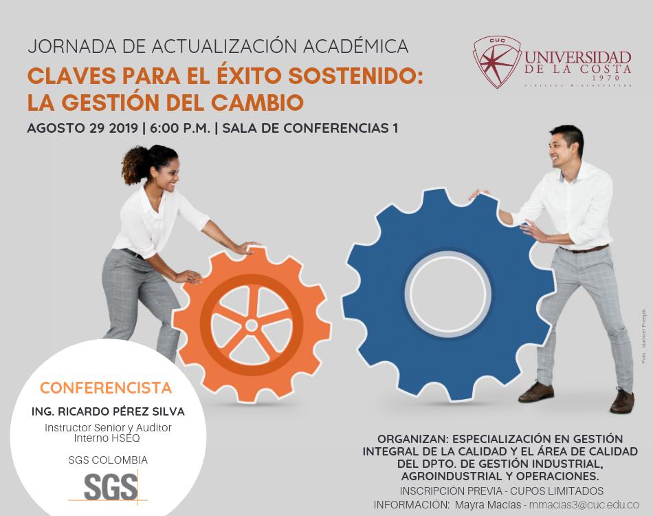"""Jornada de actualización académica """"Claves para el éxito sostenido: la gestión del cambio"""""""