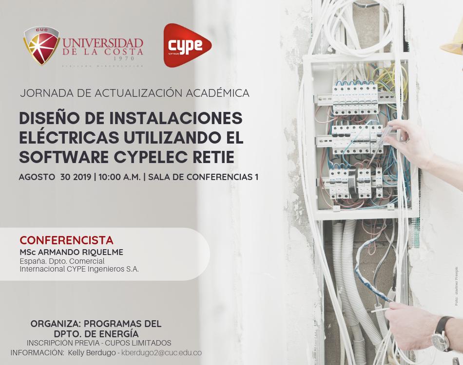 """Jornada de actualización académica """"Diseño de instalaciones eléctricas utilizando el software Cypelec Retie"""""""