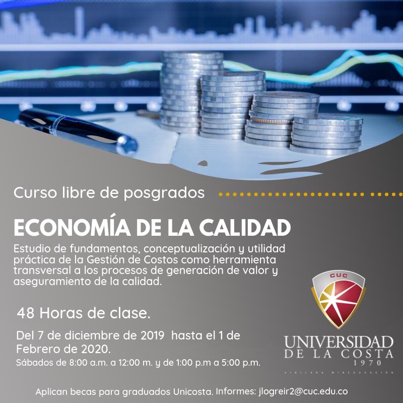 Economía de calidad - Actualiza tus conocimientos con los cursos libres de Posgrado