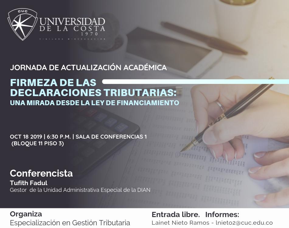 """Jornada de Actualización Académica """"Firmeza de las declaraciones tributarias: una mirada desde la Ley de Financiamiento"""""""