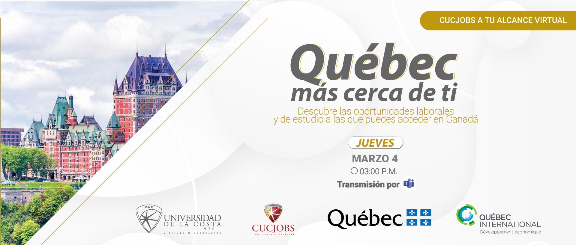 Cucjobs a tu Alcance Virtual: Québec más cerca de ti