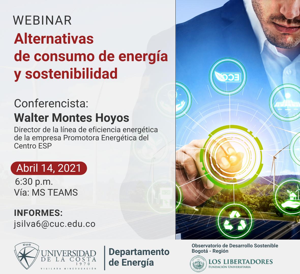 """Webinar """"Alternativas de consumo de energía y sostenibilidad"""""""