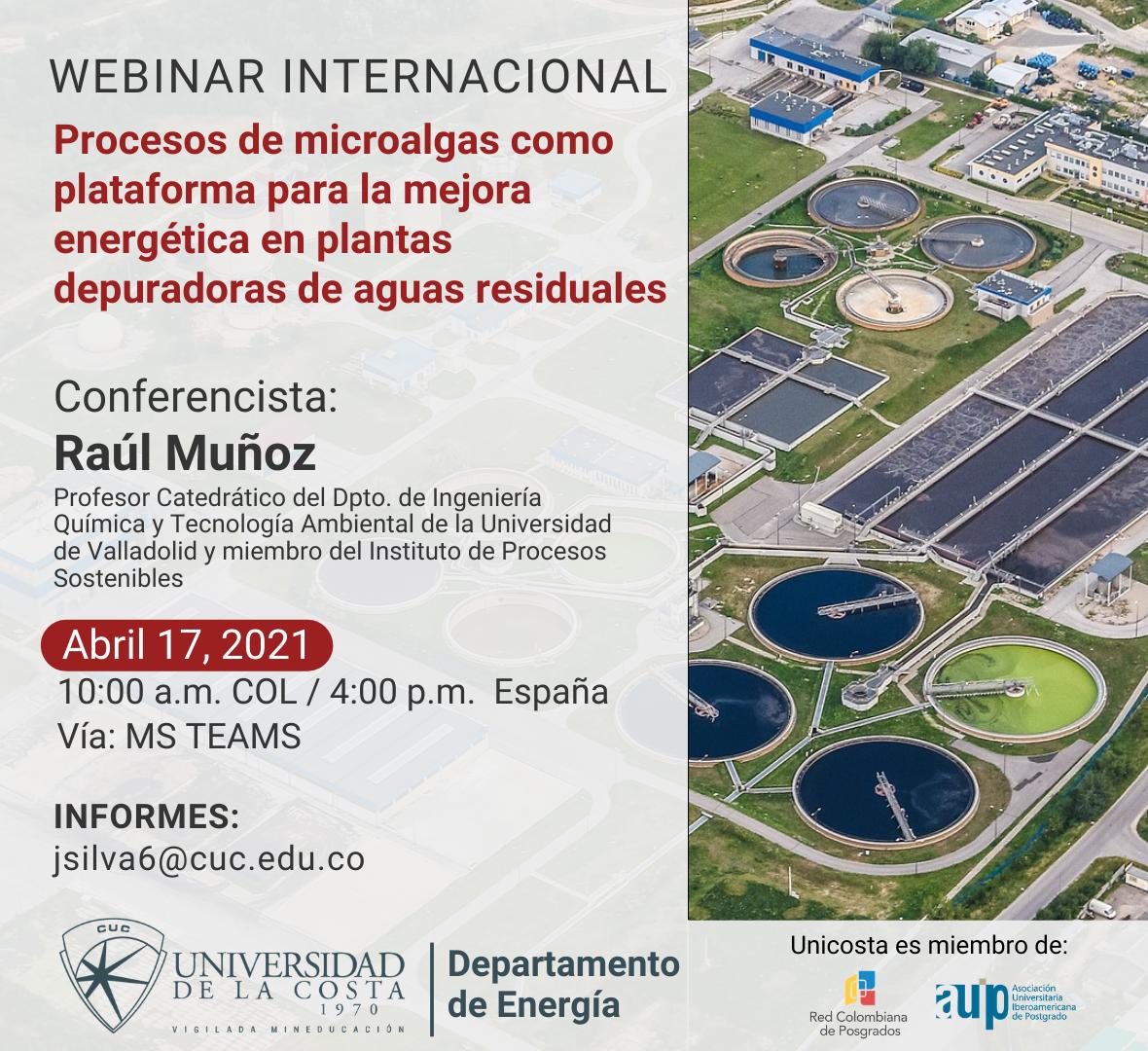 """Webinar internacional """"Procesos de microalgas como plataforma para la mejora energética en plantas depuradoras de aguas residuales"""""""
