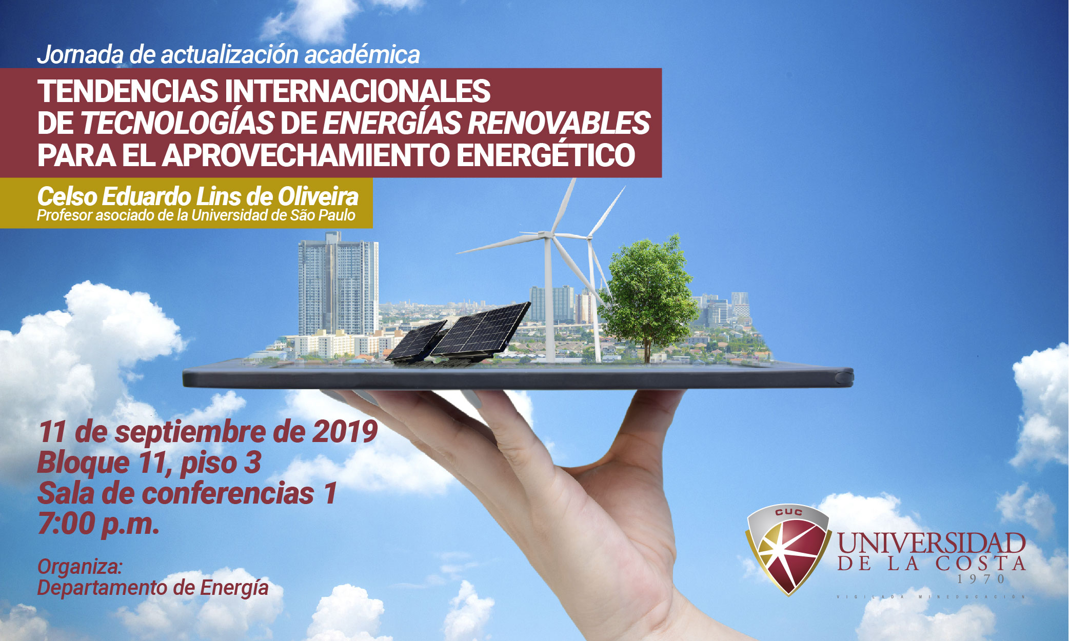 """Jornada de actualización académica """"Tendencias internacionales de tecnologías de energía renovable para el aprovechamiento energético"""""""