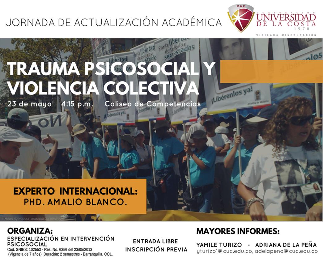 """Jornada de Actualización Académica """"Trauma Psicosocial y Violencia Colectiva"""""""