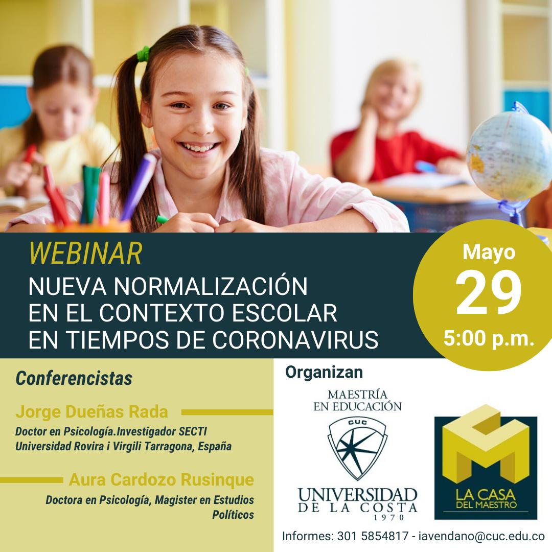 """Webinar """"Nueva normalización en el contexto escolar en tiempos de coronavirus"""""""