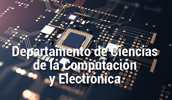 Dpto. de Ciencias de la Computación y Electrónica