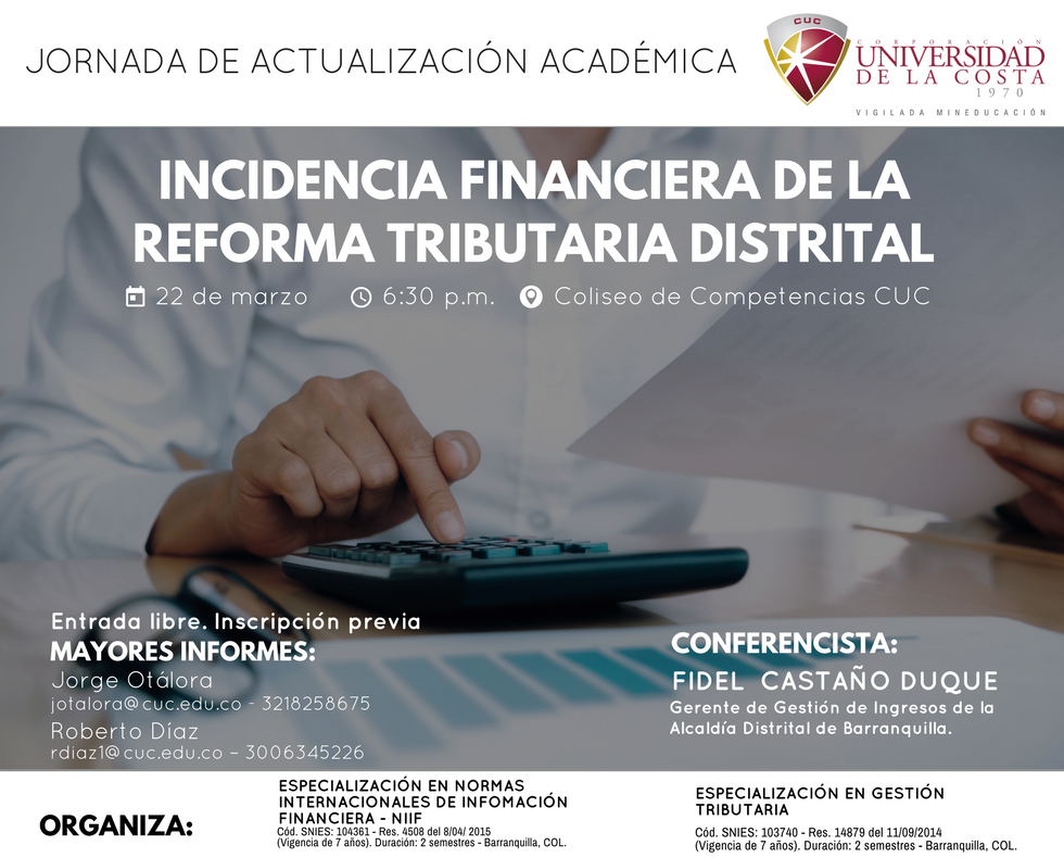 INCIDENCIA FINANCIERA DE LA REFORMA TRIBUTARIA DISTRITAL