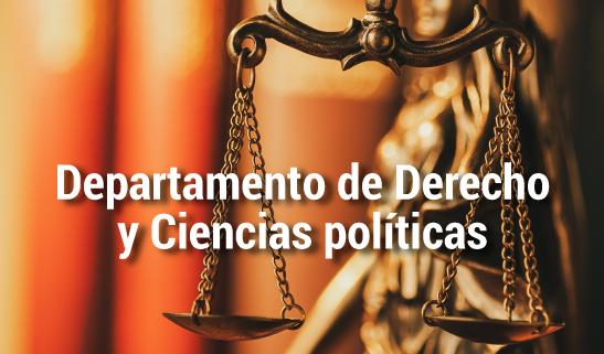Dpto. de Derecho y Ciencias política