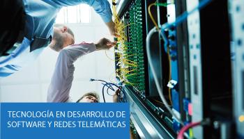 Tecnología en Desarrollo de Software y Redes Telemáticas
