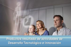 Productos resultado de actividades de Desarrollo Tecnológico e Innovación