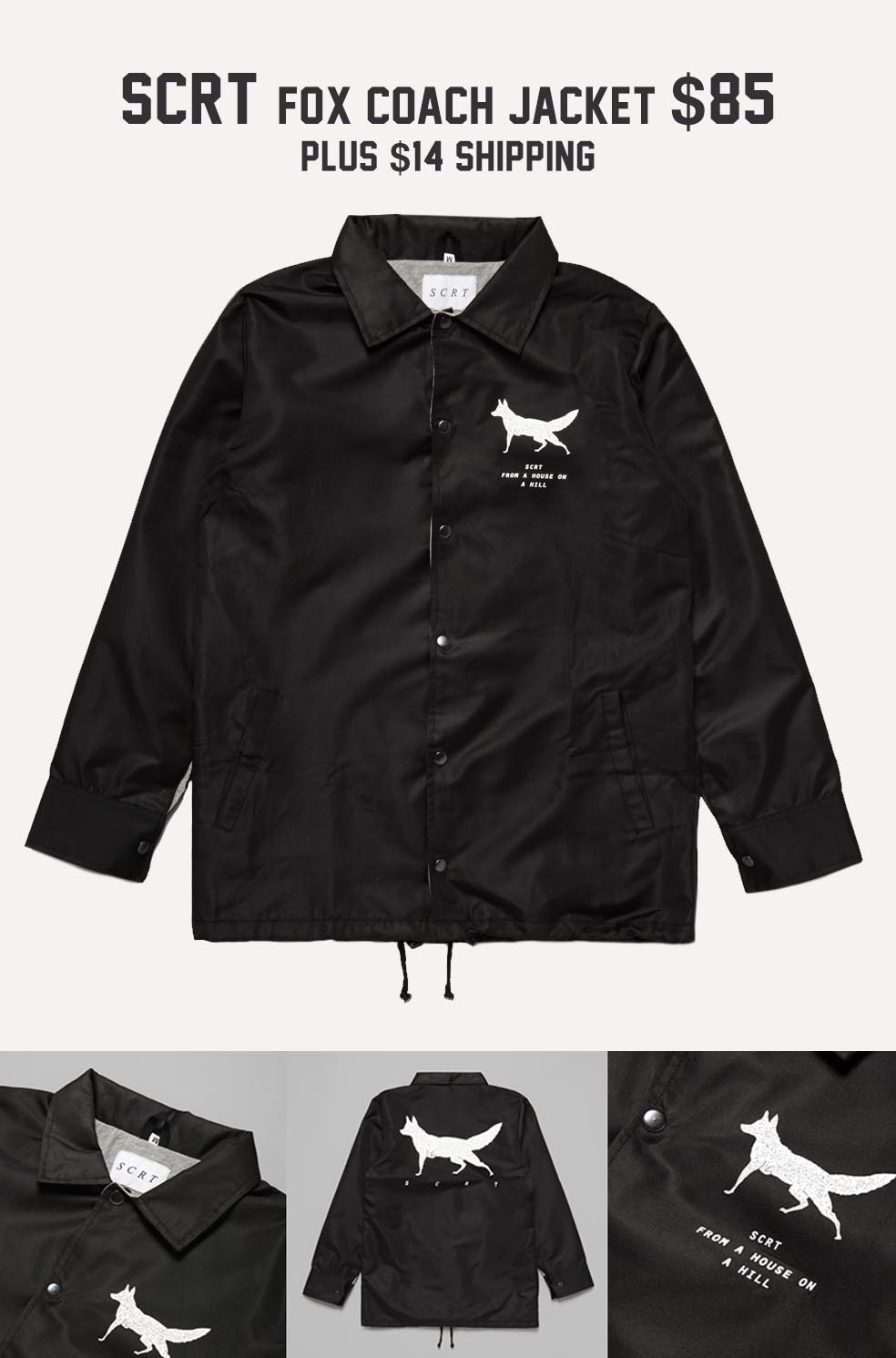 Stefan's Head - Fall Jackets Collection - SCRT Fox Coach Jacket