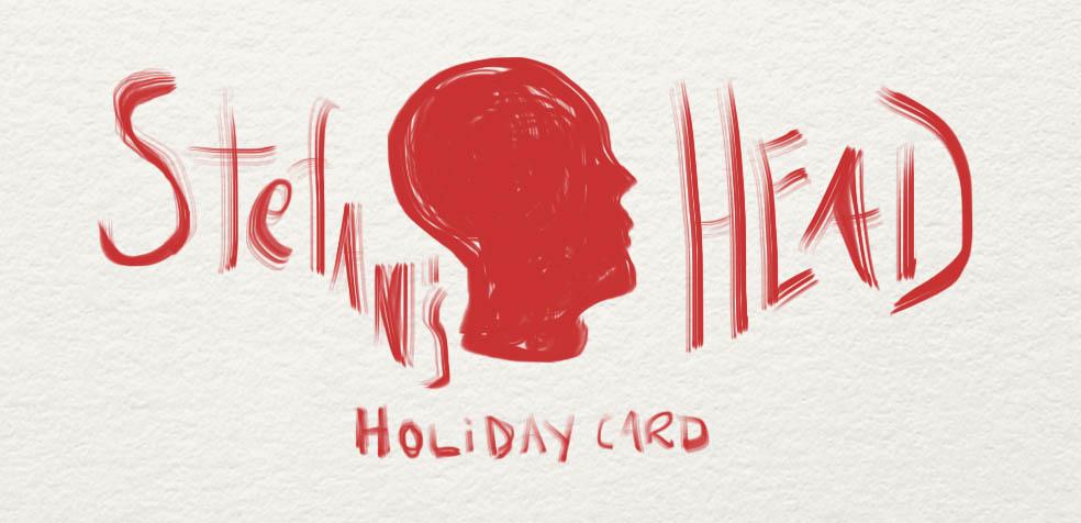 Stefan's Head - Logo - Stefan's Holiday Card