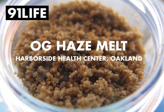 91life_og-haze-melt_harborside-health-center-oakland