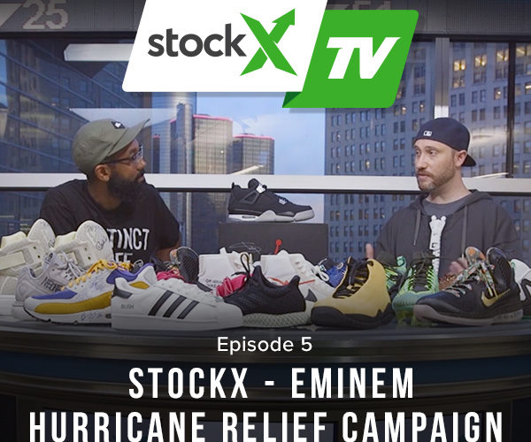 StockX TV Ep. 5 - Eminem Hurricane Relief Campaign