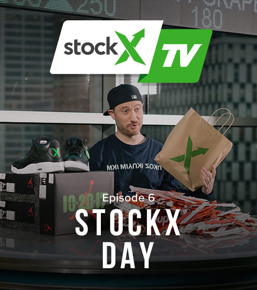 StockX TV Ep. 6 - StockX Day