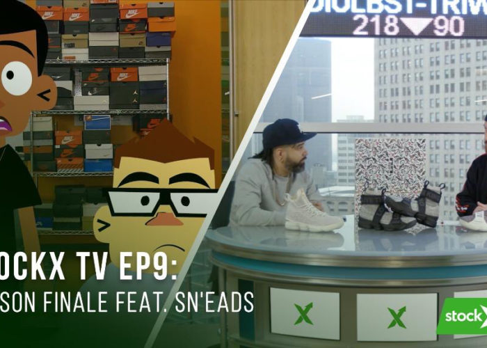 StockX TV Ep. 9 - Season Finale Featuring Sn'eads