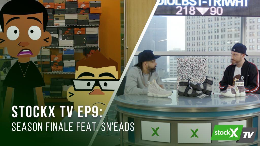 StockX TV Ep. 9 – Season Finale Featuring Sn'eads